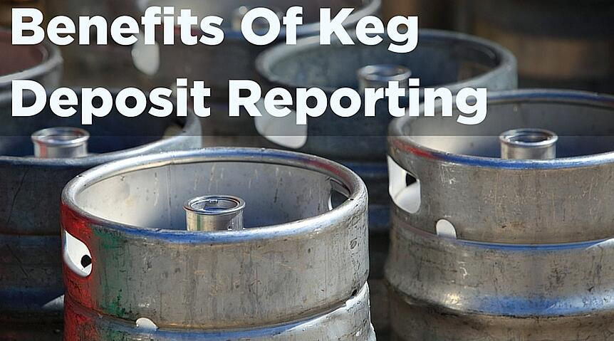 Don't Kick Yourself Over Kicked Kegs: Benefits Of Keg Deposit Reporting