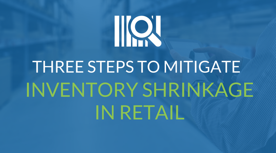 Three Steps To Mitigate Inventory Shrinkage in Retail-1.png